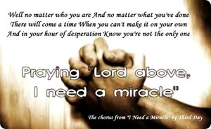 I need a miracle 3